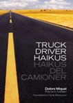 Truck Driver Haikus