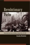 Revolutionary Parks: Conservation, Social Justice, and Mexico's National Parks, 1910-1940