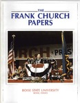 Title The Frank Church Papers : A Summary Guide Including the Papers of Bethine C. Church and Carl Burke by Ralph W. Hansen and Deborah J. Roberts