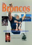 The Broncos: A History of Boise State University Athletics, 1932-1994 by Patricia K. Ourada